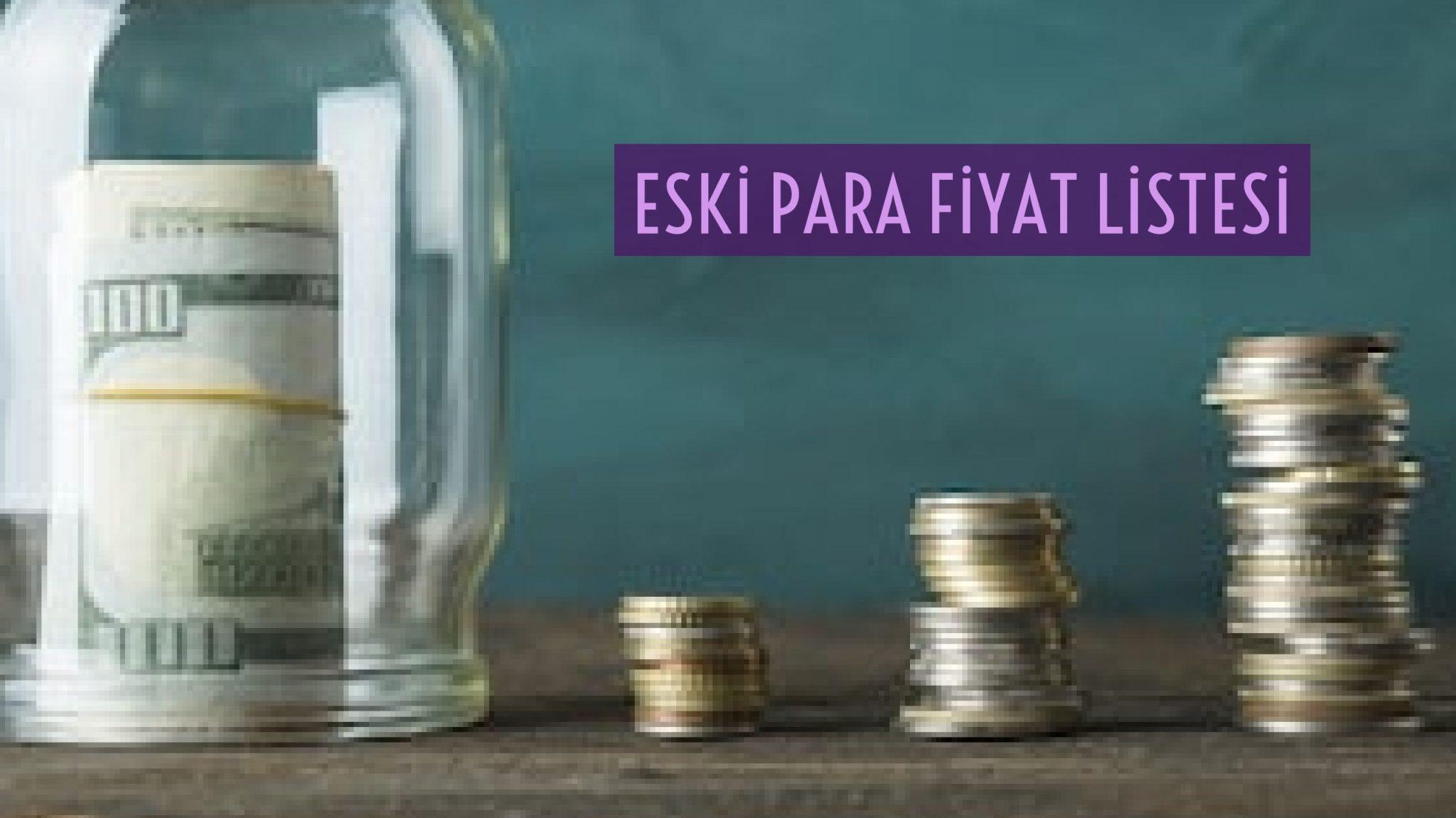 Photo of Eski para fiyat listesi