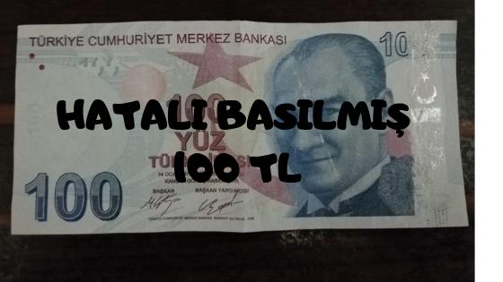 Photo of Hatalı basılmış para – 100 tl