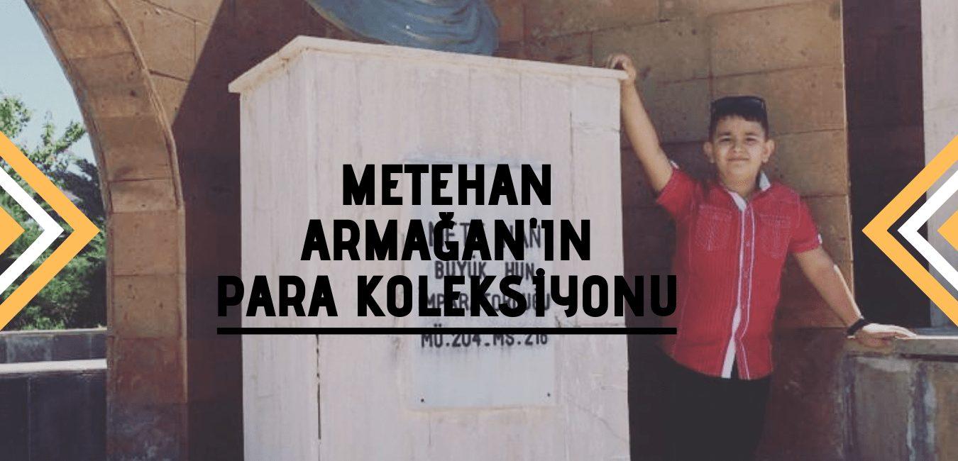 Photo of Metehan Armağan'ın eski para koleksiyonu