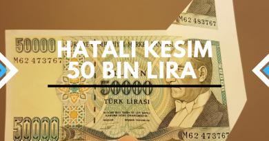 hatalı kesilmiş 50 bin lira