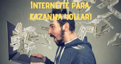 internette para kazanma yolları